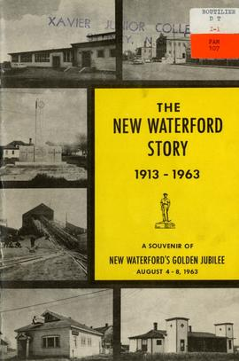 The New Waterford Story, 1913-1963: A souvenir of New Waterford's golden jubilee, August 4-8, 1963