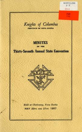 Knights of Columbus, Province of Nova Scotia: Minutes of the Thirty-seventy annual state conventi...