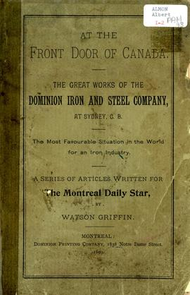 At the front door of Canada. The great works of the Dominion Iron and Steel Company, at Sydney, C...