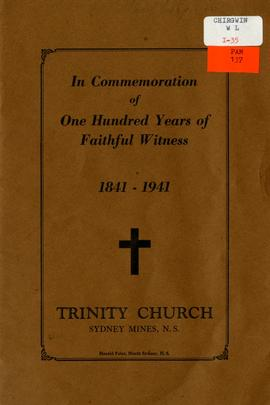1841-1941 - In commemoration of one hundred years of the ministrations of Trinity Church in the t...